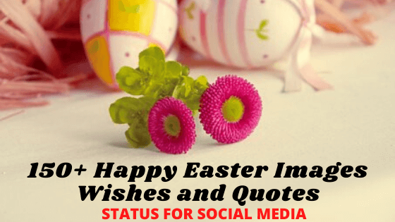 Happy Easter Images - Wishes and Quotes 2021