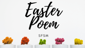 SFSM, Easter Poems and Poetry FOR CHURCH, happy easter poems for girlfriend