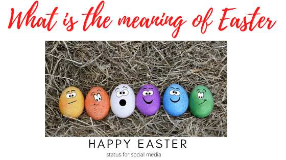 What is the meaning of Easter
