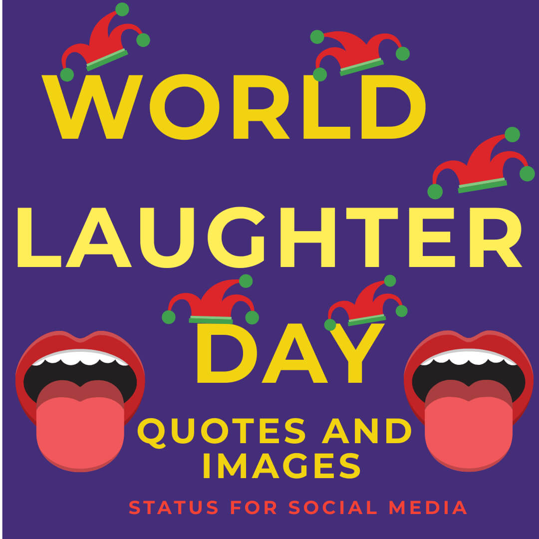 World Laughter Day. World Laughter Day Quotes and Images