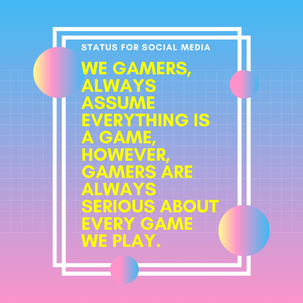 Quotes For Gamers