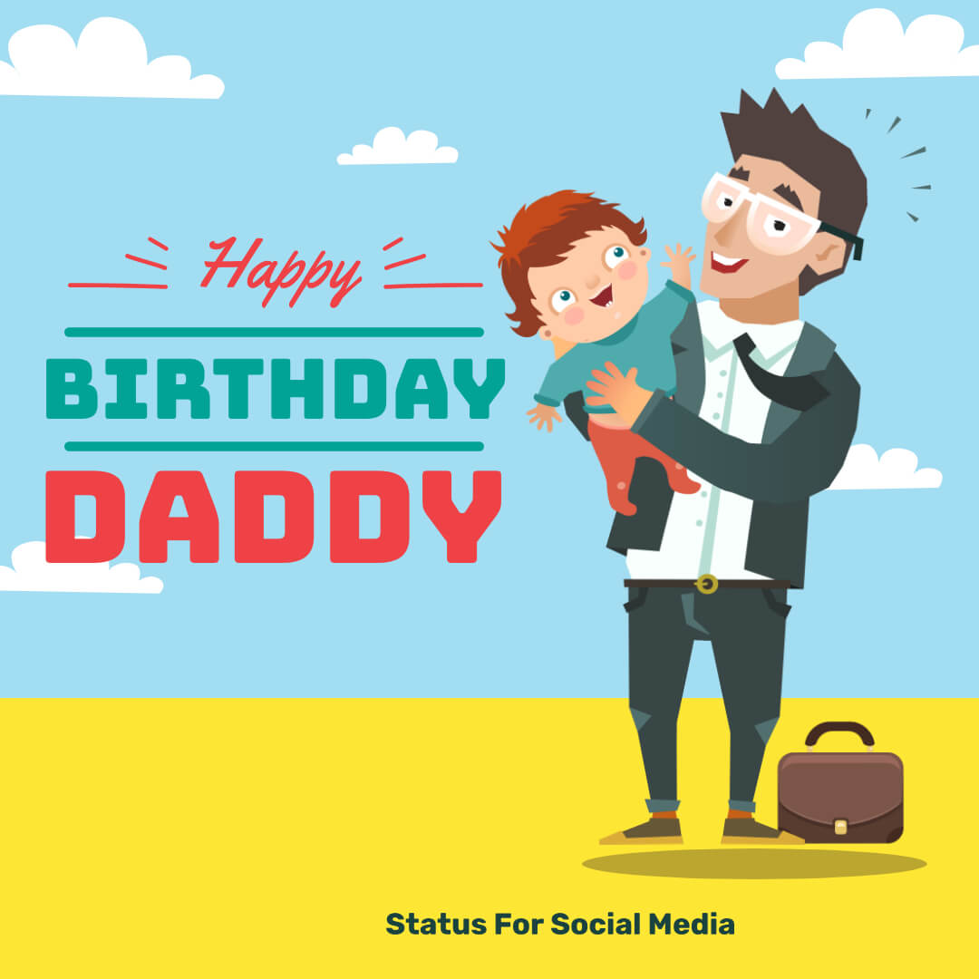 Birthday wishes for father, Inspirational birthday wishes for father, birthday wishes for father from daughter,SFSM
