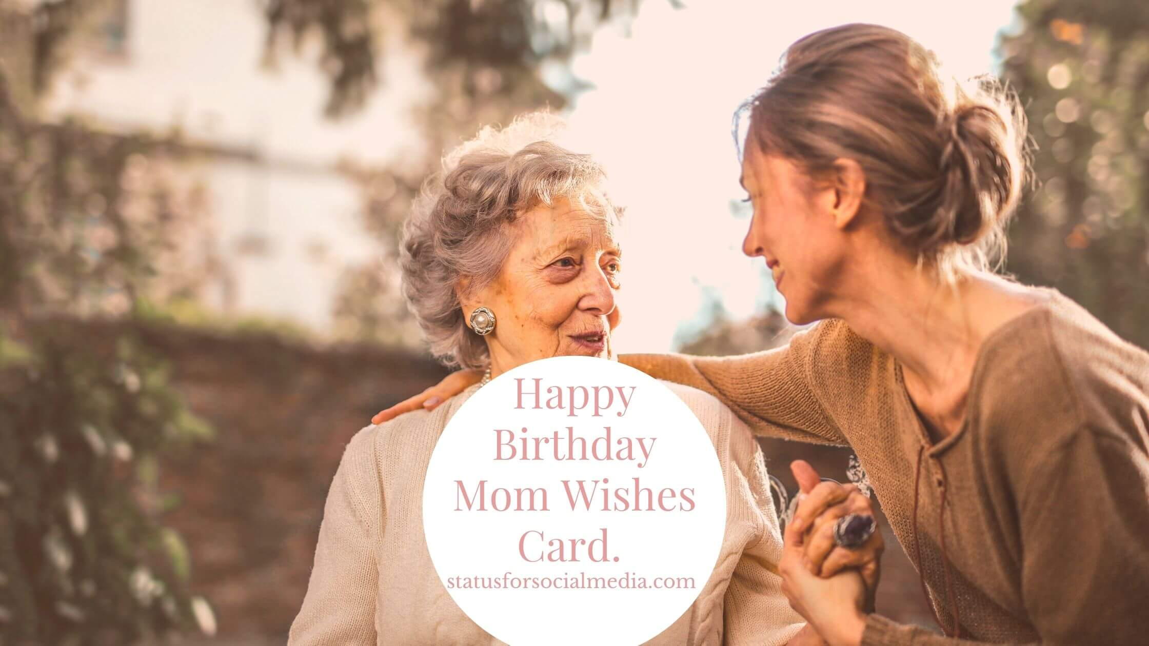Happy Birthday Mom Wishes, Messages, and Quotes